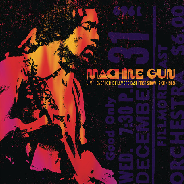 Album cover for Machine Gun: Live at The Fillmore East 12/31/1969 (First Show) by Jimi Hendrix
