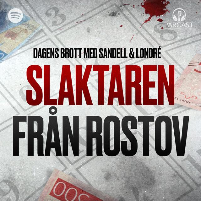 Sandell & Londré: Slaktaren från Rostov