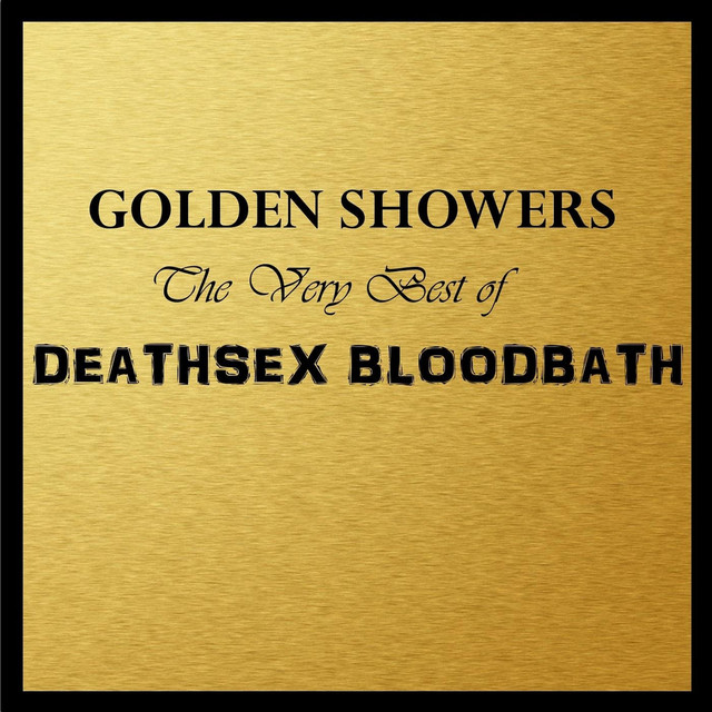 Deathsex Bloodbath tickets and 2018 tour dates