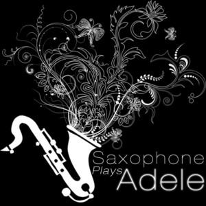 Saxophone Plays Adele Albumcover