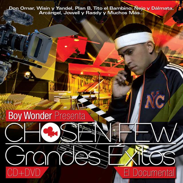Boy Wonder Presents: Chosen Few Grandes Exitos
