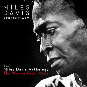 Perfect Way: The Miles Davis Anthology - The Warner Bros. Years Albumcover