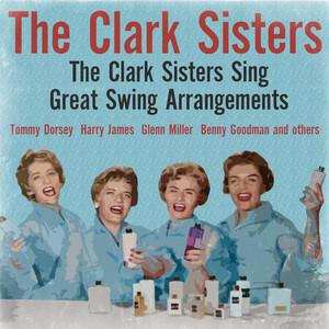 The Clark Sisters Sing Great Swing Arrangements album