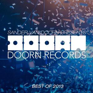 Sander van Doorn Presents: Doorn Records: Best of 2013