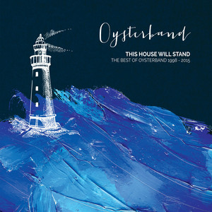 This House Will Stand - The Best of Oysterband 1998 - 2015 album