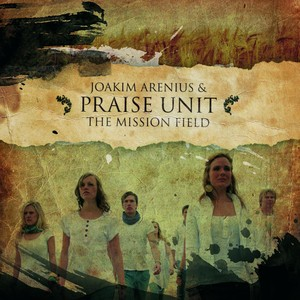 Joakim Arenius & Praise Unit, Thy Will Be Done på Spotify
