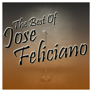 The Best of José Feliciano album