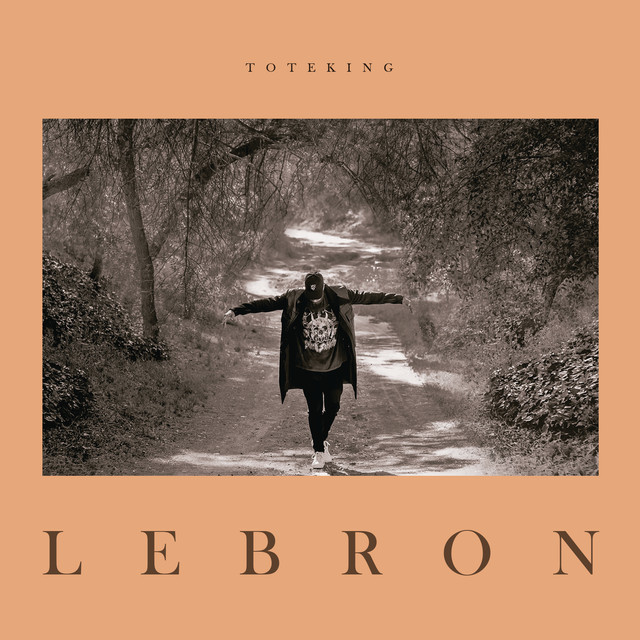 Album cover for Lebron by ToteKing