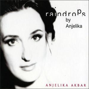 Anjelika Akbar: Raindrops Albümü