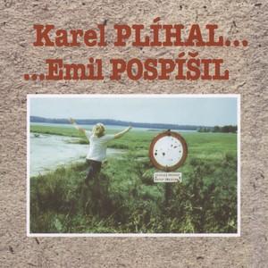 Karel Plíhal - ...Emil Pospisil