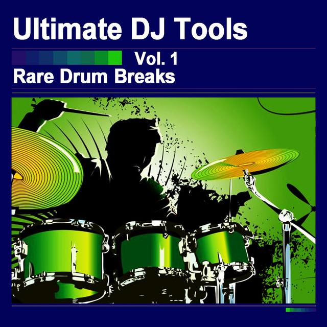 Rare Drum Breaks, Vol  1 by Ultimate DJ Tools on Spotify