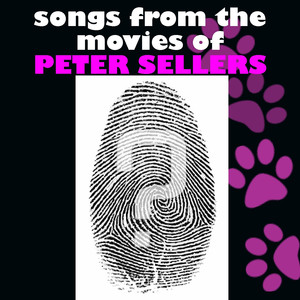 Songs from the Motion Pictures of Peter Sellers album