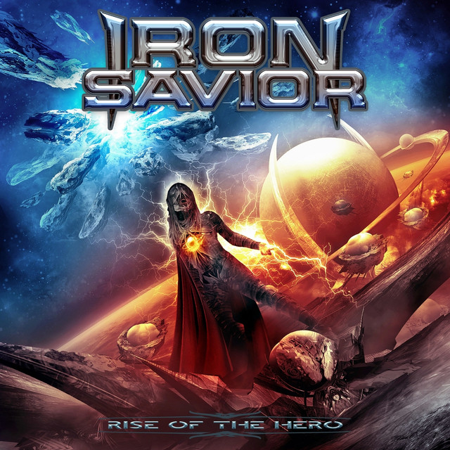 Rise Of The Hero By Iron Savior On Spotify
