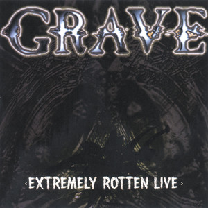 Extremely Rotten Live album