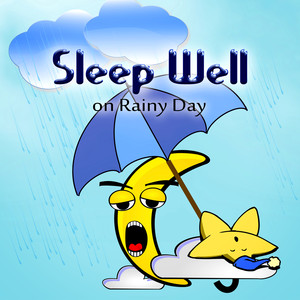 Sleep Well on Rainy Day – Rain Sounds for Sleep and Relaxation, Lucid Dreaming, Bedtime Soothing Sounds for Better Sleep, Nap Time Albumcover