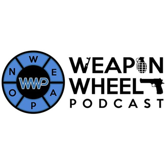 Weapon Wheel Podcast on Spotify