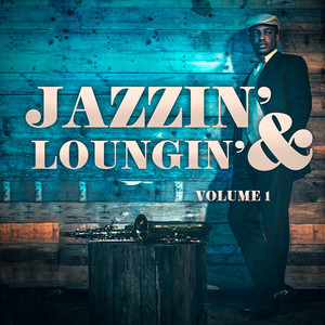 Jazzin' & Loungin', Vol. 1 album