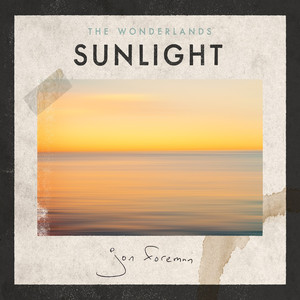 The Wonderlands: Sunlight - Jon Foreman