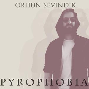 Pyrophobia Albümü