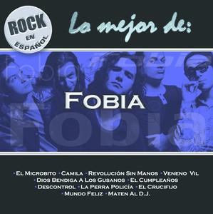 Rock En Español - Lo Mejor De Fobia album