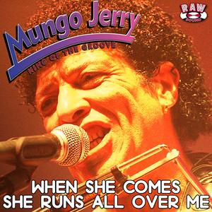 When She Comes, She Runs All over Me Albumcover