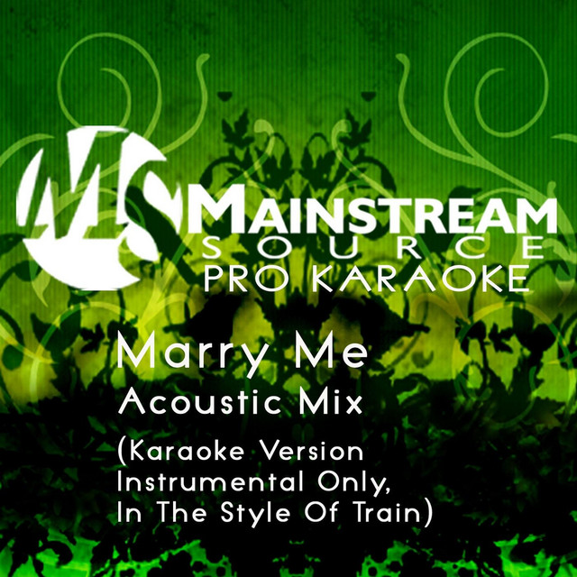 Marry Me (Acoustic Karaoke Version, Instrumental Only, in the Style