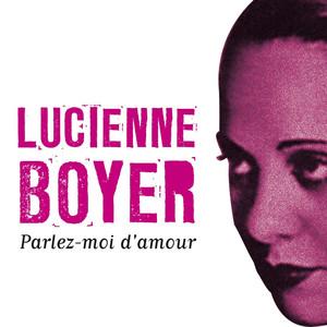 Parlez-moi d'amour - Lucienne Boyer