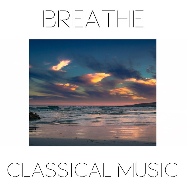 Breathe Classical Music