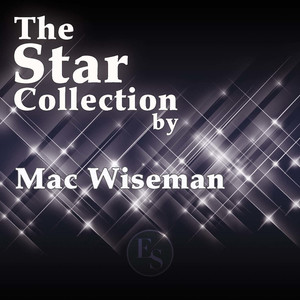 The Star Collection By Mac Wiseman album