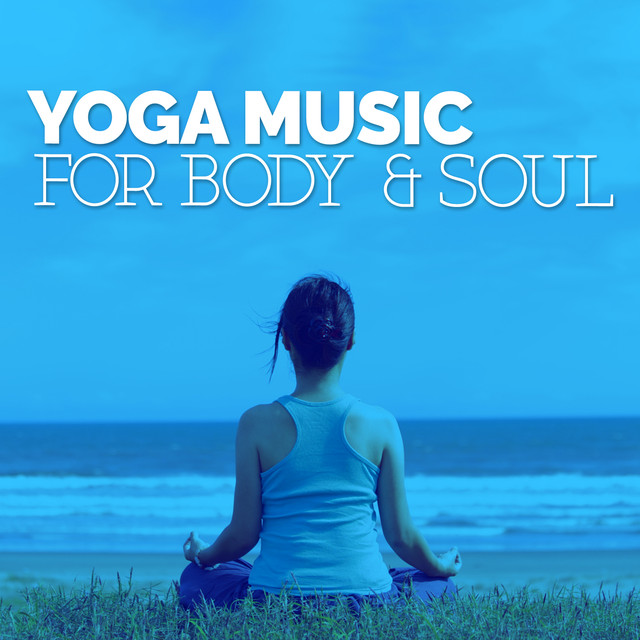 Album cover for Yoga Music for Body & Soul by Yoga Music