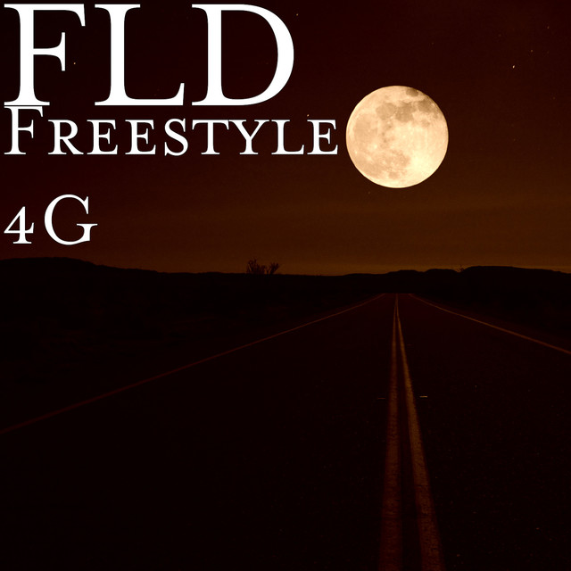 Freestyle 4G by FLD on Spotify