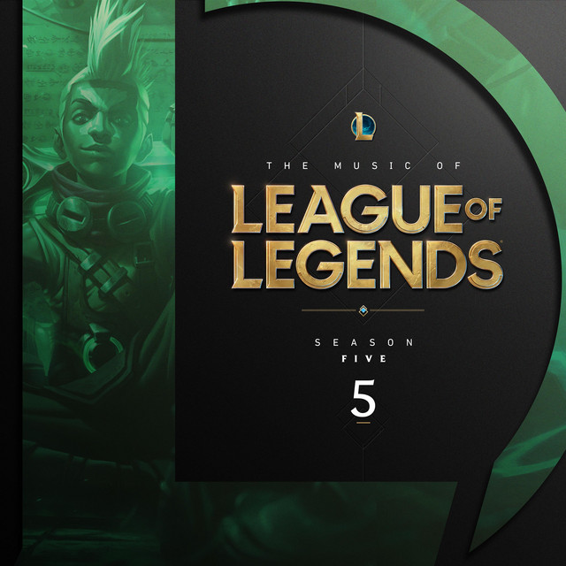 The Music of League of Legends - Season 5