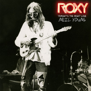 Roxy - Tonight's The Night Live album