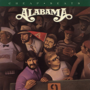 Cheap Seats - Alabama