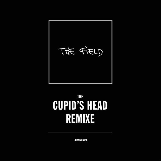 Cupid's Head Remixe