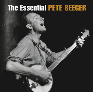 The Essential Pete Seeger album