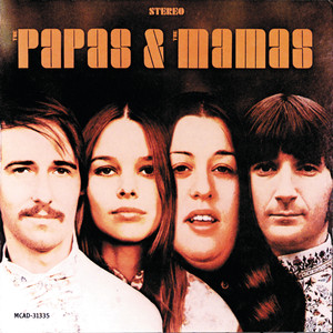 The Papas & The Mamas - The Mamas And The Papas