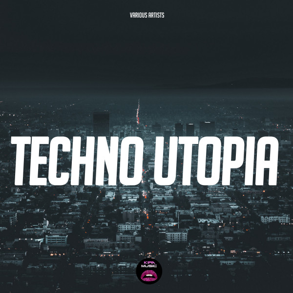 Techno Utopia by Various Artists on Spotify