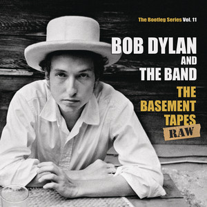 Bob Dylan - The Basement Tapes Raw: The Bootleg Series, Vol. 11