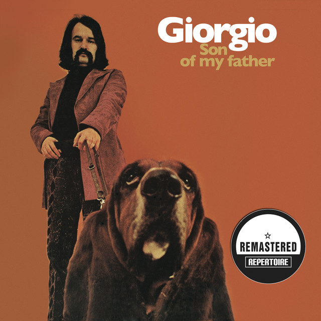 Son of My Father (Remastered Bonus Track Edition)
