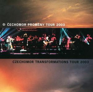 Čechomor - Cechomor Promeny Tour 2003
