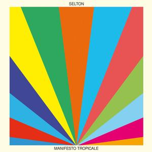 Manifesto Tropicale - Selton