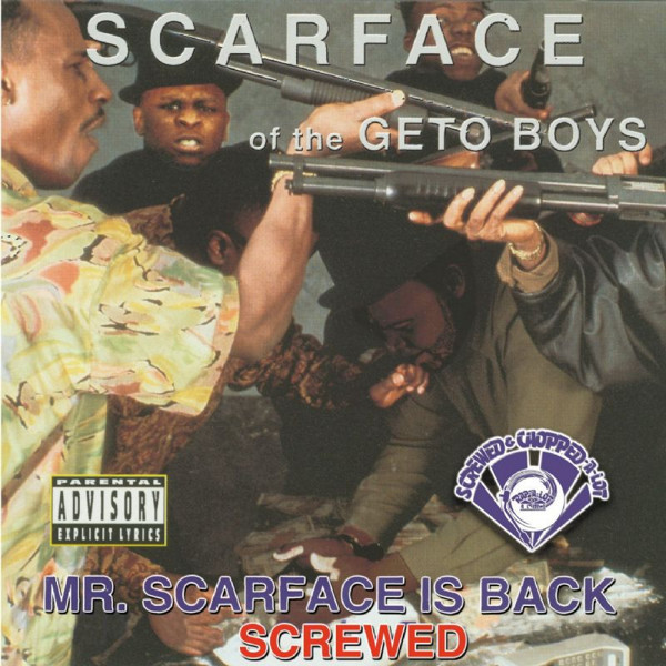 Mr. Scarface Is Back (Screwed)