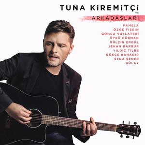 Tuna Kiremitçi ve Arkadaşları Albümü