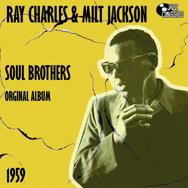 Ray Charles, Milt Jackson Soul Brothers album cover