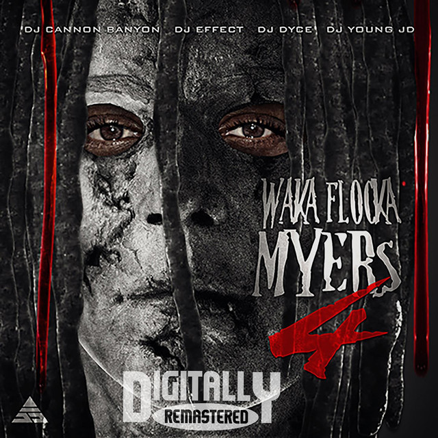 Waka Flocka Myers 4