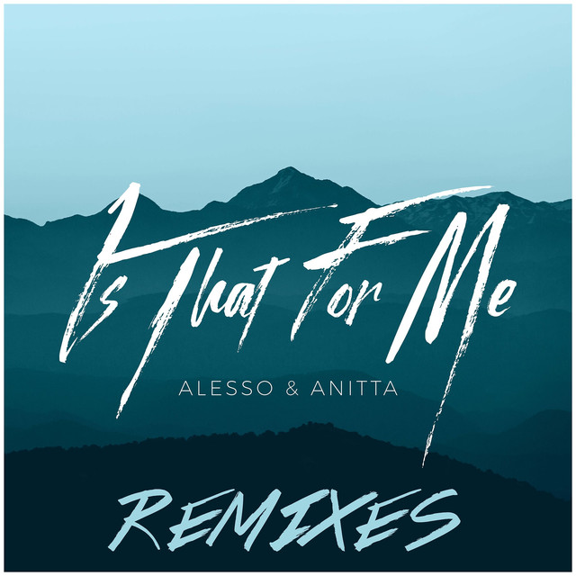 Is That For Me (Remixes)