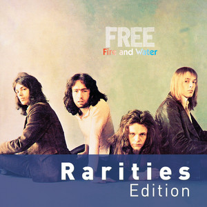Fire And Water (Rarities Edition)
