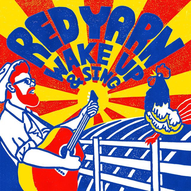 Wake Up & Sing by Red Yarn