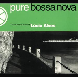 Roberto Menescal, Lúcio Alves Ah! Se Eu Pudesse cover